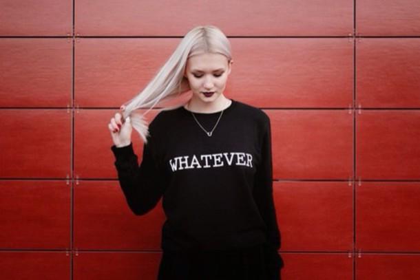 sweater whatever hoodie black sweater