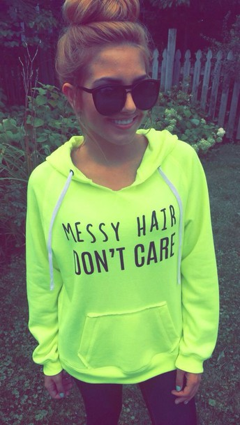 quote on it jacket messy messy hair dont care neon green shirt blouse sweater similar looking