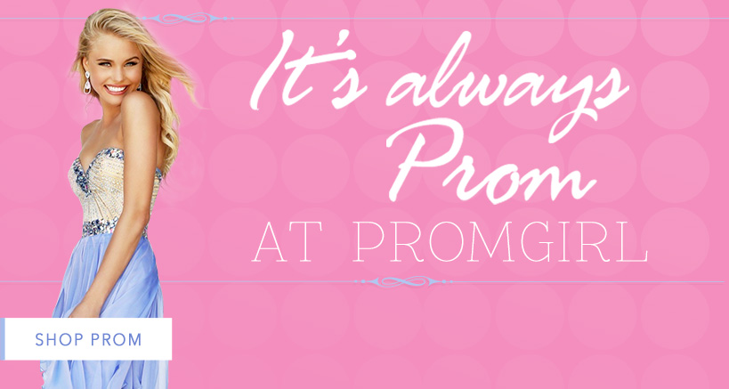 Prom Dresses, Formal, Homecoming Dresses, Prom Shoes at PromGirl