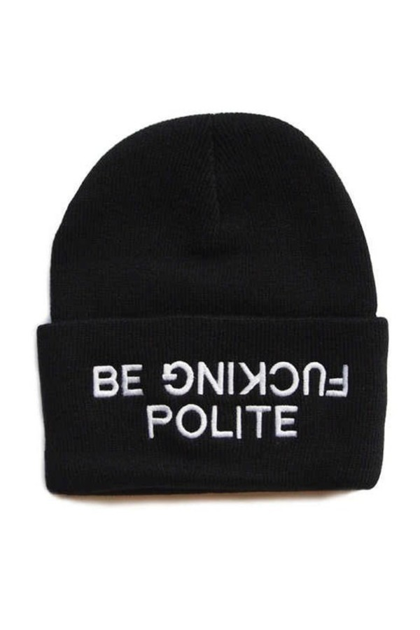 hat beanie be fucking polite black polite style fashion black hat writing white writing black and white black beanie white quote on it