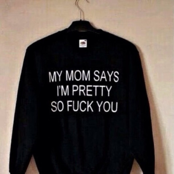 sweater it's black with white letters