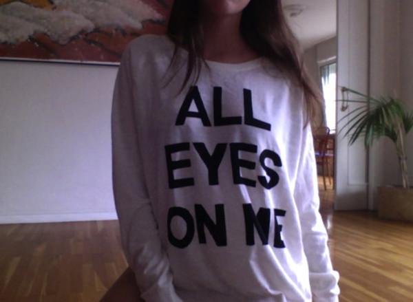 shirt all eyes on me t-shirt