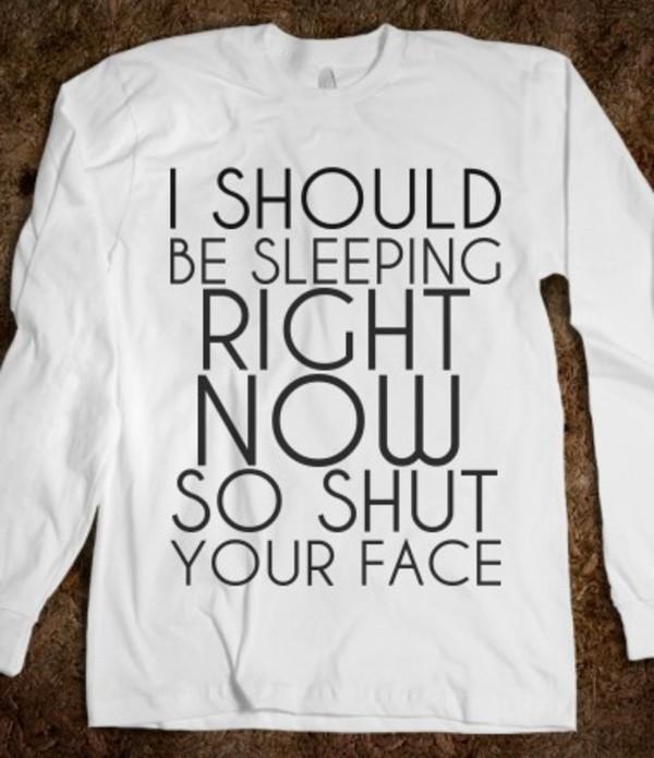 shirt long sleeve shirt sleep all day skreened