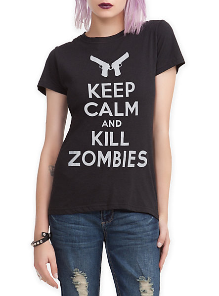 Keep Calm And Kill Zombies Girls T-Shirt   Hot Topic