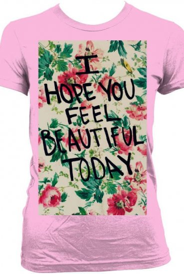 I hope you feel beautiful today, ArrayO\'Style Logo - xxxfashionqueenxxx1 ArrayO\'Style Logo - Official  Online Store on District Lines