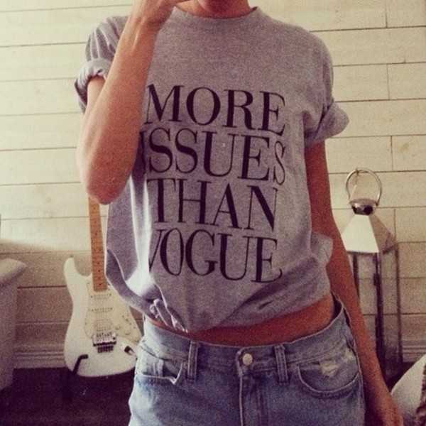 shirt more issues than vogue grey t-shirt t-shirt vogue top more grey t-shirt issues than