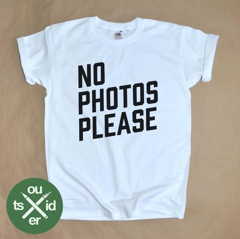 NO PHOTOS PLEASE / Outsider.