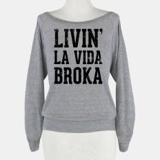 Livin' La Vida Broka   HUMAN   T-Shirts, Tanks, Sweatshirts and Hoodies