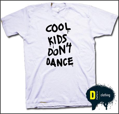 Cool Kids Don'T Dance Zayn Malik One Direction 1D T Shirt s M L XL House Techno   eBay