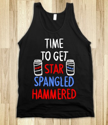 TIME TO GET STAR SPANGLED HAMMERED ( RED, WHITE, BLUE) - SWEET TANKS - Skreened T-shirts, Organic Shirts, Hoodies, Kids Tees, Baby One-Pieces and Tote Bags Custom T-Shirts, Organic Shirts, Hoodies, Novelty Gifts, Kids Apparel, Baby One-Pieces | Skreened - Ethical Custom Apparel