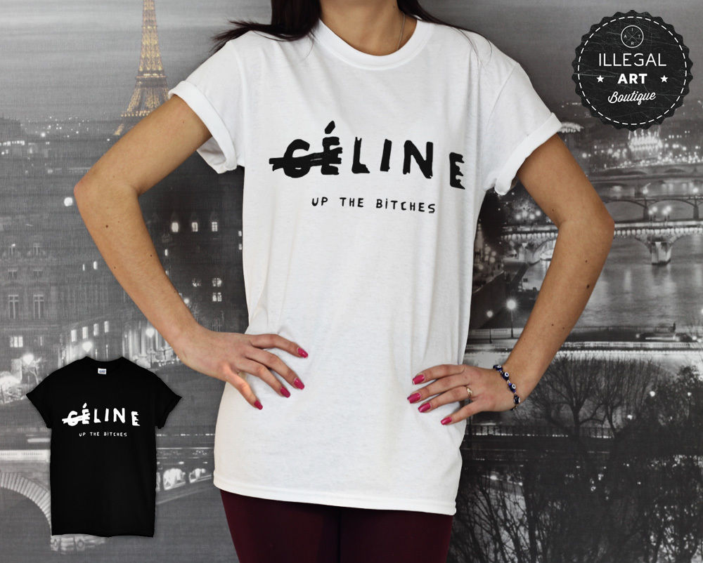 LINE UP THE BITCHES TOP T SHIRT FELINE MEOW RIHANNA CELNE PARIS WTF UNISEX NEW | eBay