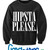 Hipsta Please. Crewneck - Fresh-tops.com