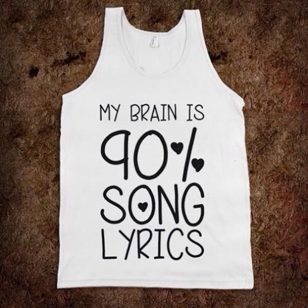 tank top white tank top teenager things teenagers lyrics song funny true