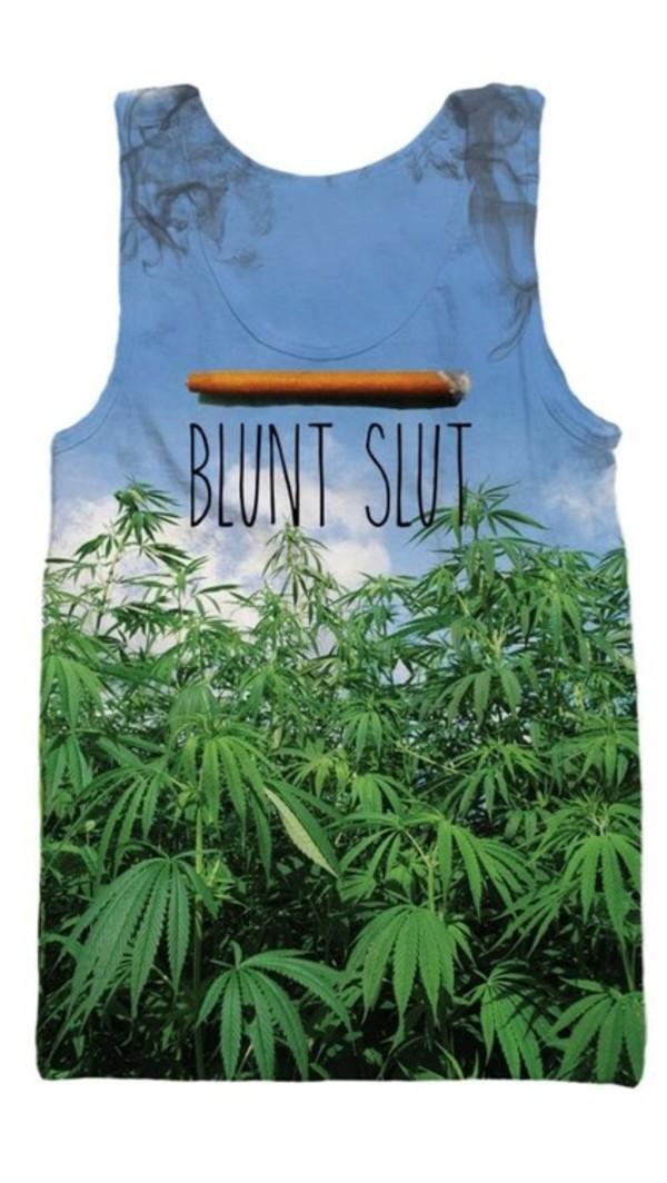 shirt smoke blunt weed marijuana marijuana tank top blunt slut print tank top pot plants t-shirt