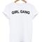 Girl gang tshirt - mycovercase.com