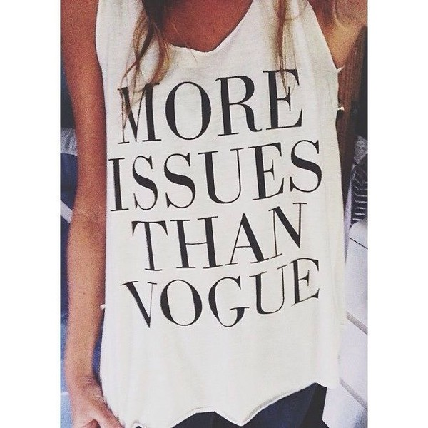 top quote on it funny t-shirt vogue t-shirt