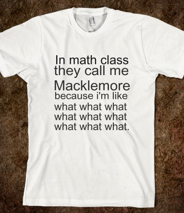 macklemore math - Alohomora - Skreened T-shirts, Organic Shirts, Hoodies, Kids Tees, Baby One-Pieces and Tote Bags Custom T-Shirts, Organic Shirts, Hoodies, Novelty Gifts, Kids Apparel, Baby One-Pieces | Skreened - Ethical Custom Apparel