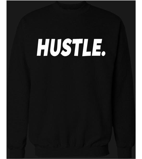 sweater hustle sweatshirt
