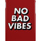 'no bad vibes' iphone case/skin by auserie