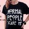 La gente normale ha paura me camicia 100% cotone t-shirt, unisex