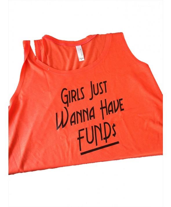Girls Just wanna have Fund$ - T-Shirts