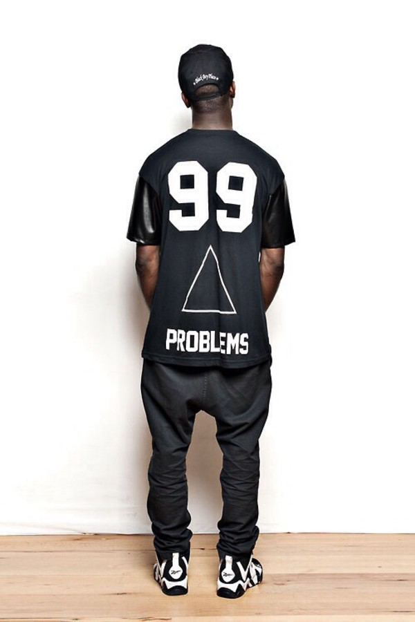 shirt 99 problems 99 problems dope streetstyle t-shirt