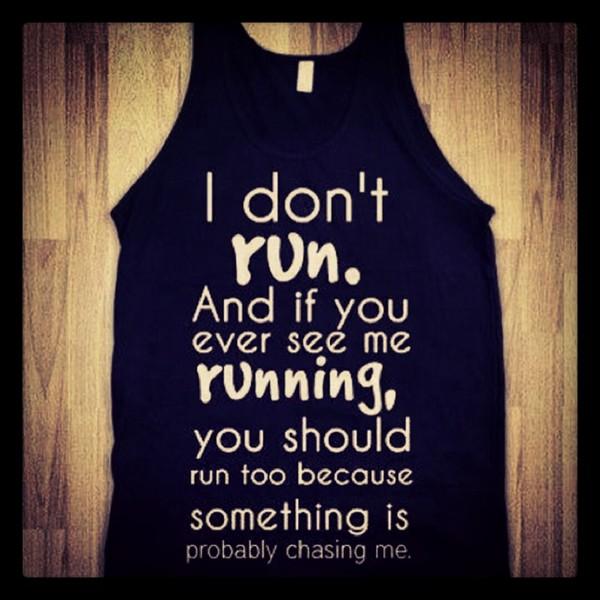 shirt sarcastic running vest tank top black and white writing skreened t-shirt