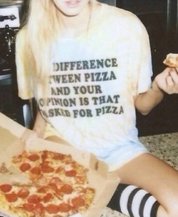 t-shirt shirt phrases pizza grunge 80s style 90s style vintage hipster opinion swag quote on it socks