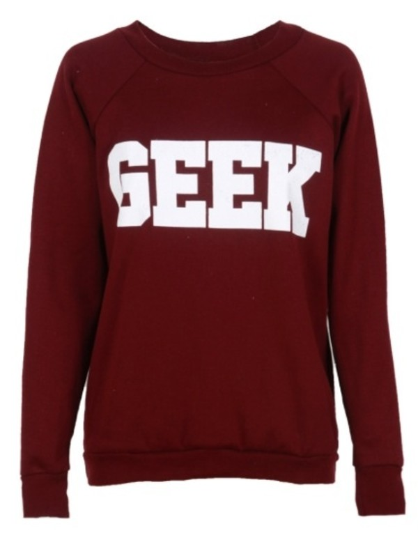 sweater geek geek shirt crewneck sweater burgundy letters white cheap sweaters graphic tee