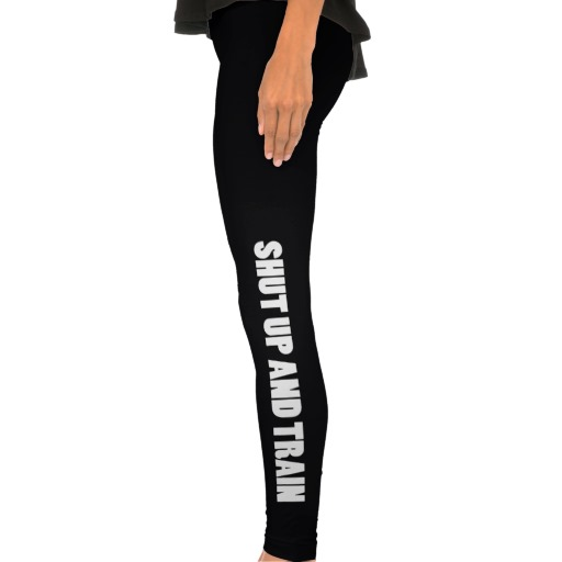 Work Out Leggings Tights - Shut up and Train from Zazzle.com