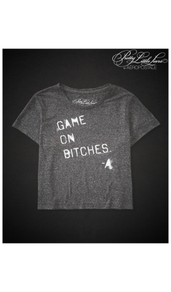 t-shirt pretty little liars tv show quote on it