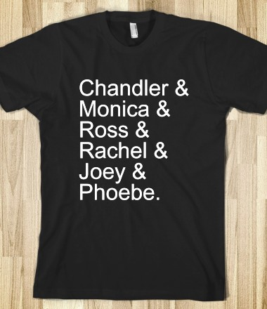 Friends - Text First - Skreened T-shirts, Organic Shirts, Hoodies, Kids Tees, Baby One-Pieces and Tote Bags Custom T-Shirts, Organic Shirts, Hoodies, Novelty Gifts, Kids Apparel, Baby One-Pieces | Skreened - Ethical Custom Apparel