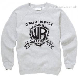 Warn a Brother Sweatshirt