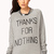 Thanks For Nothing Raglan Sweatshirt | FOREVER 21 - 2000050782