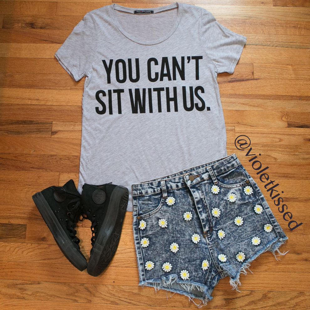 Violet Kissed | YOU CAN'T SIT WITH US shirt