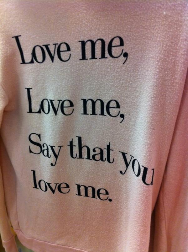 sweater love lyrics cute quote on it shirt