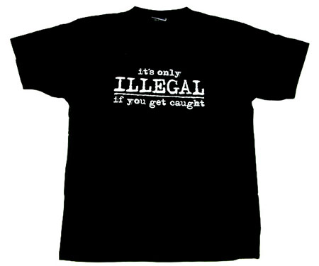 """BOY MEN Naughty Funny TEE T Shirts""""IT'S Only Illegal IF YOU GET Caught""""ALL Sizes   eBay"""