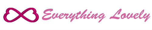 Everything Lovely | You are Everything Lovely