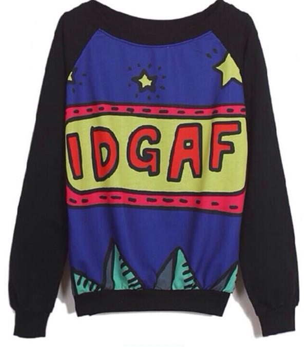 sweater black attitude idgaf sweatshirt