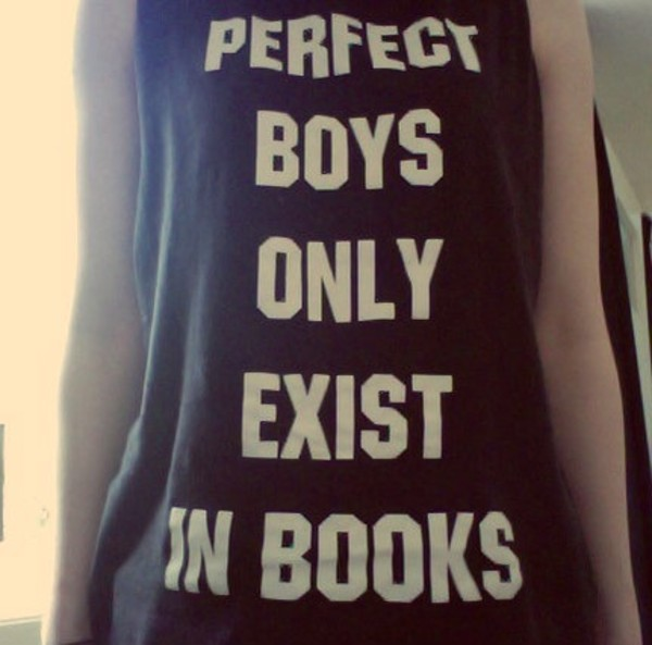 t-shirt perfect boys only exist in books book black and white