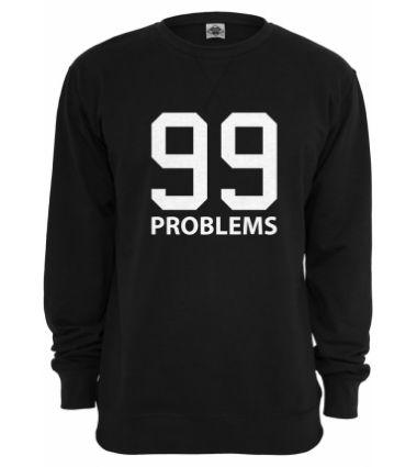 Sweat MISTER TEE Noir 99 Problems - Prestige Center