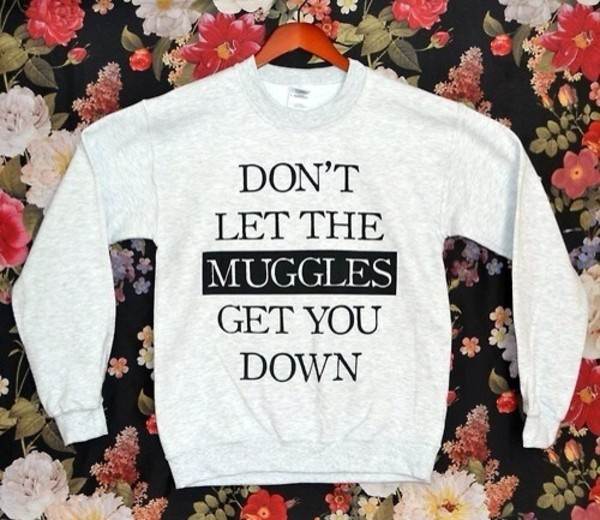 sweater harry potter t-shirt harry potter black and white muggles don't let the muggles get you down quote on it geek nerd warm cozy