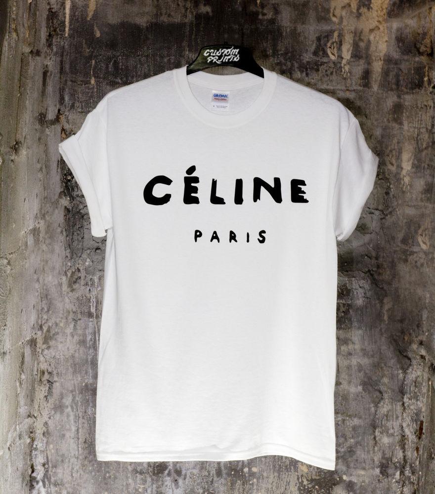 Celine Paris White T Shirt Rihanna Tour Comme TMBLR Geek Tee Shirt Top | eBay