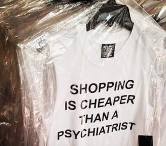 shirt grunge black white quote on it shopping