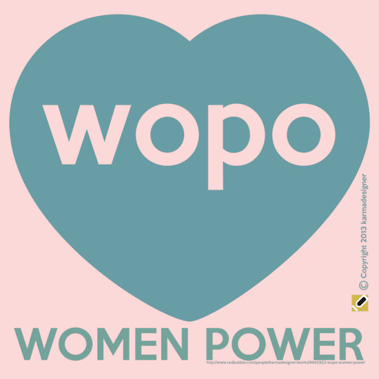 """""""WOPO WOMEN POWER TURQUOISE"""" T-Shirts & Hoodies by karmadesigner   Redbubble"""
