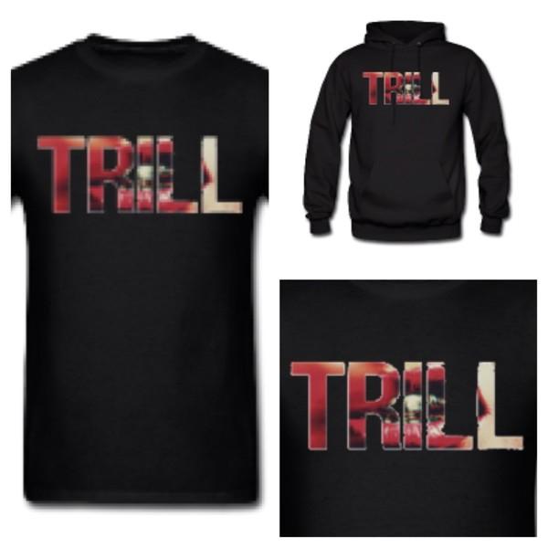 shirt sweatshirt menswear swag women trill dope