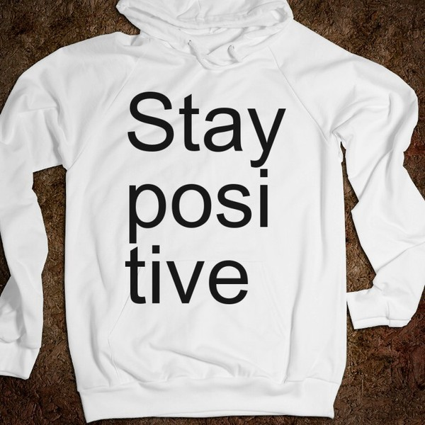 sweater stay positive white black tumblr tumblr clothes