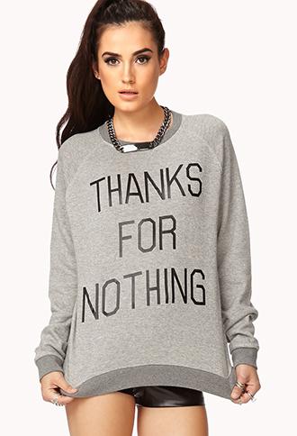 Thanks For Nothing Raglan Sweatshirt | FOREVER21 - 2000050782