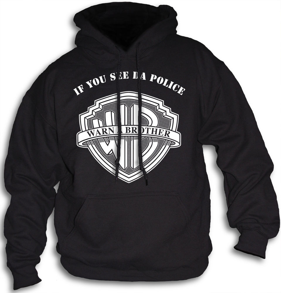 Mens Womens Hoodie If You See The Police Warn A Brother Front or Rear Print | eBay