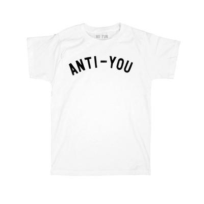 Anti-You shirt · No Fun Press